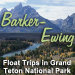 Barker-Ewing Grand Teton Park Scenic Float Trips - The original 10-mile scenic float trip in Grand Teton National Park. Providing the best scenic and wildlife viewing opportunities.