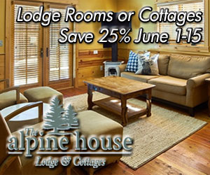Alpine House and Cottages - 25% off - Early Summer Savings! Receive 25% off your reservation when you stay June 1st - June 15th, 2016. Only applicable to new reservations on or after May 10th. Not valid before or after June 1-15 or on previous reservations.
