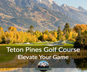 Teton Pines Golf Course